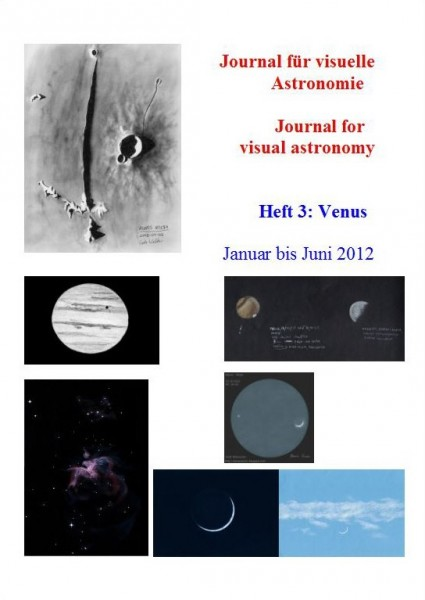 Journal für visuelle Astronomie / Journal for visual astronomy – Heft 3 - Dr. Johannes Schilling - Lonsee