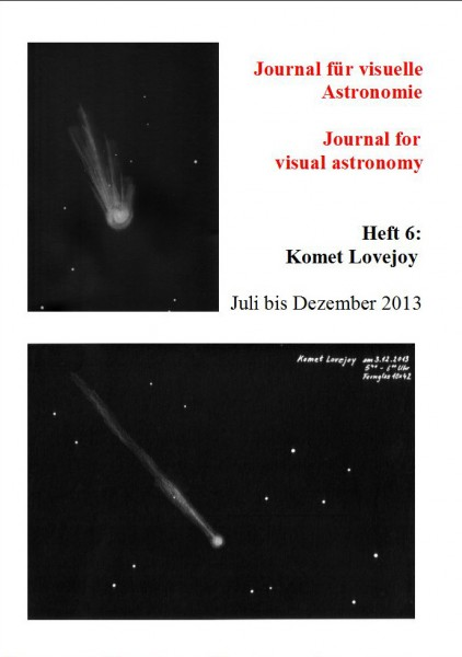 Number 6 of Journal for visual astronomy, Comet Lovejoy, July to December 2013 - Dr. Johannes Schiling